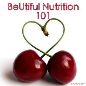 BeUtiful Nutrition 101