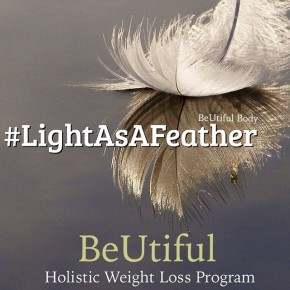 Holistic Weight Loss…feel #AsLightAsAFeather